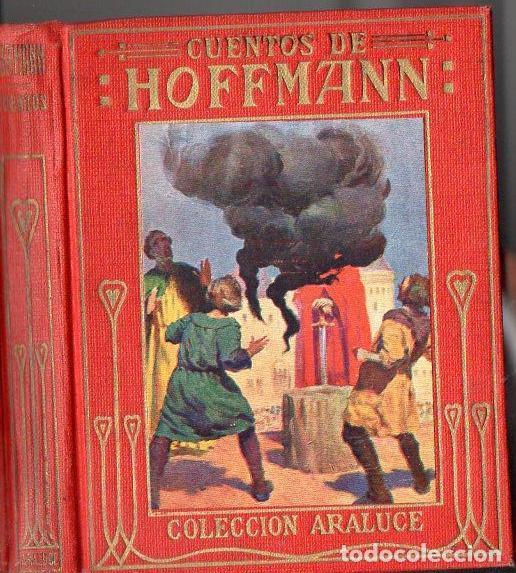 CUENTOS DE HOFFMANN (ARALUCE, C. 1930) (Libros Antiguos, Raros y Curiosos - Literatura Infantil y Juvenil - Otros)