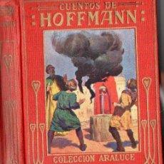 Libros antiguos: CUENTOS DE HOFFMANN (ARALUCE, C. 1930). Lote 94615783