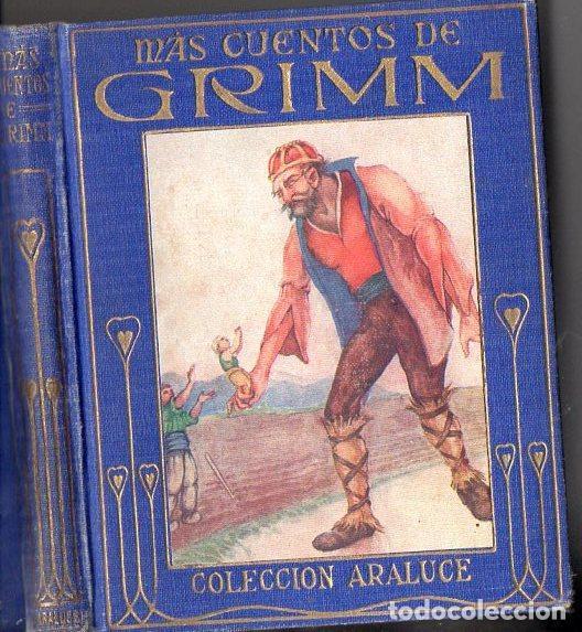MÁS CUENTOS DE GRIMM (ARALUCE, C. 1930) ILUSTRADO POR HOMS (Libros Antiguos, Raros y Curiosos - Literatura Infantil y Juvenil - Otros)