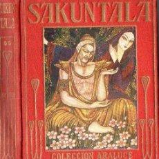 Libros antiguos: KALIDASA : SAKUNTALA (ARALUCE, C. 1930). Lote 94616095
