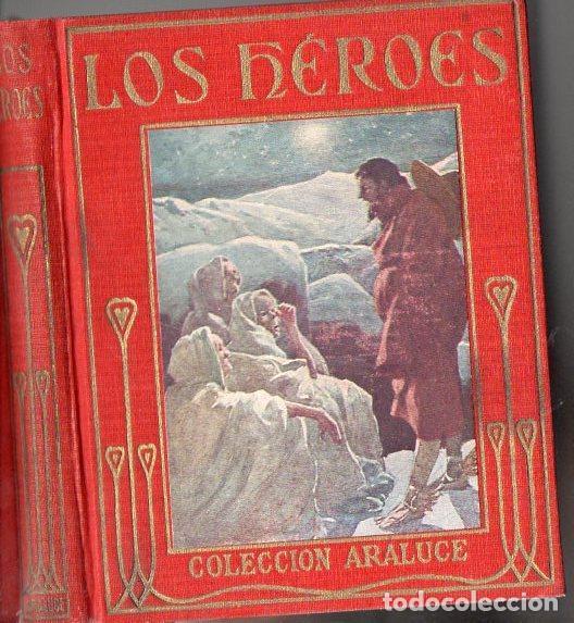 KINGSLEY : LOS HÉROES (ARALUCE, C. 1930) (Libros Antiguos, Raros y Curiosos - Literatura Infantil y Juvenil - Otros)