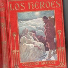 Libros antiguos: KINGSLEY : LOS HÉROES (ARALUCE, C. 1930). Lote 94616207