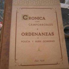 Libros antiguos: LIBRO CRONICA SOBRE CAMPORROBLES Y ORDENANZAS DE POLICIA Y BUEN GOBIERNO 1956 L-15469. Lote 94647435