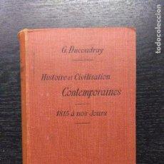 Libros antiguos: HISTOIRE ET CIVILISATION CONTEMPORAINES, DUCOUDRAY, G., 1907. Lote 94656139