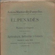 Libros antiguos: EL PENADES NOTES CRITIQUES AGRICULTURA INDUSTRIA COMERC SIGLE XIX - A.20. Lote 94700303