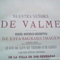 Libros antiguos: 1897 DOS HERMANAS NUESTRA SEÑORA DE VALME GRABADOS 22 CMS 900 GRS PAPEL BLANQUISIMO. Lote 94725823