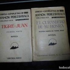 Libros antiguos: TIGRE JUAN Y EL CURANDERO DE SU HONRA SEGUNDA PARTE DE TIGRE JUAN.RAMON PEREZ DE AYALA 1928-1930. Lote 94757427