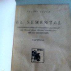 Libros antiguos: EL SEMENTAL. FELIPE TRIGO. . Lote 94775583