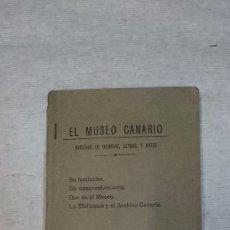 Libros antiguos: LAS PALMAS DE GRAN CANARIA: EL MUSEO CANARIO. SOCIEDAD DE CIENCIAS, LETRAS Y ARTES (1932). Lote 94788795