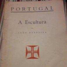 Libros antiguos: PORTUGAL. A ESCULTURA. JOÃO BARREIRA, . Lote 94838663