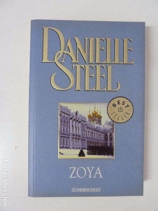 ZOYA. DANIELLE STEEL (Libros antiguos (hasta 1936), raros y curiosos - Literatura - Narrativa - Otros)