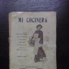 Libri antichi: MI COCINERA, LA DUEÑA DE LA CASA, 1914. Lote 238624060