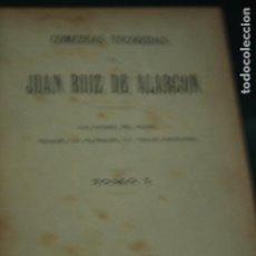 Libros antiguos: COMEDIAS ESCOGIDAS JUAN RUIZ DE ALARCON TOMO I 1886. Lote 94904291