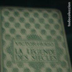 Libros antiguos: VICTOR HUGO LA LEGENDE DES SIECLES EN FRANCES EDITION NELSON. Lote 94936939