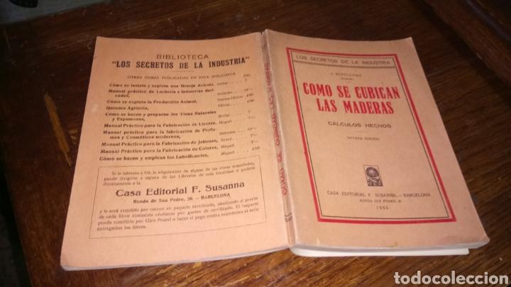 Libros antiguos: Los secretos de la industria cómo se cubican las maderas cálculos hechos del 1933 editorial f.Susana - Foto 3 - 95011658