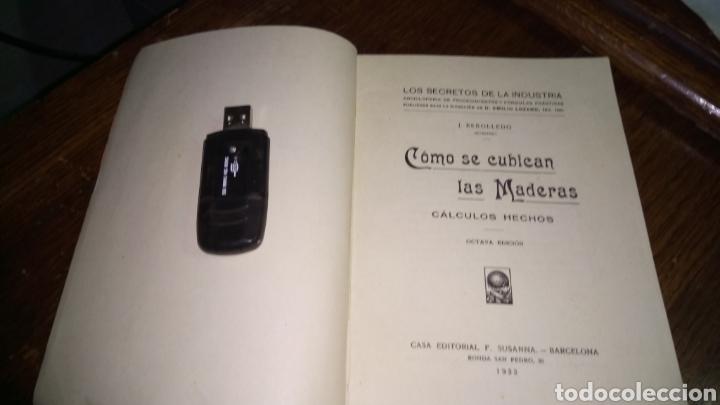 Libros antiguos: Los secretos de la industria cómo se cubican las maderas cálculos hechos del 1933 editorial f.Susana - Foto 4 - 95011658