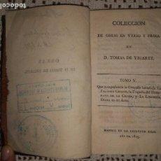 Libros antiguos: COLECCIÓN DE OBRAS EN VERSO Y PROSA DE D. TOMÁS DE YRIARTE. TOMO V. (1805). Lote 95015695