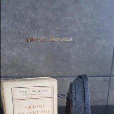Libros antiguos: PERE COROMINAS. JARDINS DE SANT POL. ED SALLENT DE SABADELL 1927, EXEMPLAR NUMERAT.1ª EDICIO. Lote 95053047