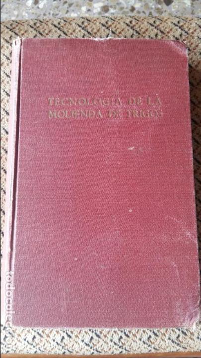 TECNOLOGIA DE LA MOLIENDA DE TRIGOS. LESLIE SMITH. 1936. CONTIENE DESPLEGABLE (Libros Antiguos, Raros y Curiosos - Ciencias, Manuales y Oficios - Otros)