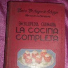 ENCICLOPEDIA CULINARIA - LA COCINA COMPLETA LA MARQUESA DE PARABERE 1955