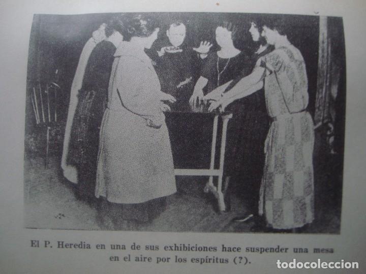 Libros antiguos: LIBRERIA GHOTICA. C.M.DE HEREDIA. LOS FRAUDES ESPIRITISTAS Y LOS FENOMENOS METAPSIQUICOS. 1946. - Foto 2 - 95146523