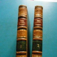 Libros antiguos: PARIS. LAS TRES CIUDADES LOURDES, ROMA, PARIS.EMILIO ZOLA. BIBLIOTECA MAUCCI 1898 . TOMOS I Y II. Lote 95172447