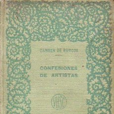 Libros antiguos: CARMEN DE BURGOS COLOMBINE : CONFESIONES DE ARTISTAS - DOS TOMOS (CALLEJA, 1917). Lote 95210315