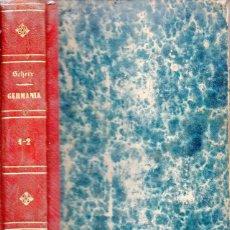 Libros antiguos: SCHERR : GERMANIA, VEINTE SIGLOS DE HISTORIA ALEMANA (TASSO, 1882) DOS TOMOS EN UN VOLUMEN. . Lote 95218575