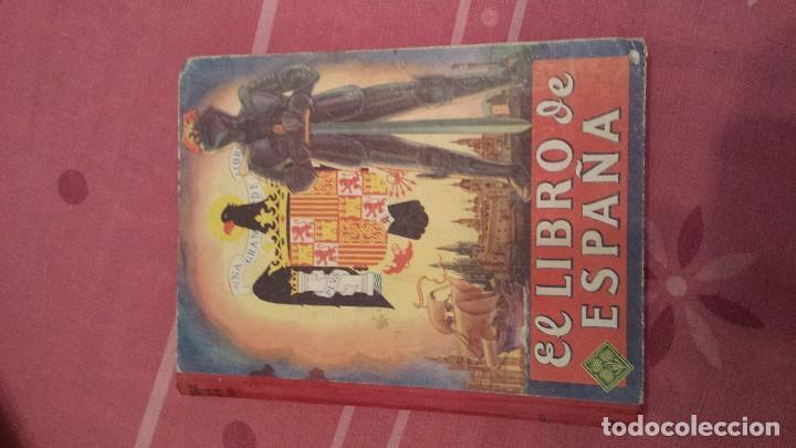 EL LIBRO DE ESPAÑA (Libros Antiguos, Raros y Curiosos - Bellas artes, ocio y coleccionismo - Otros)
