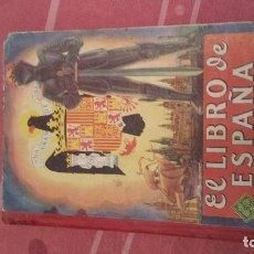 Libros antiguos: EL LIBRO DE ESPAÑA. Lote 95278155