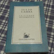 Libros antiguos: LA CIUDAD AUTOMÁTICA JULIO CAMBA. Lote 95312423