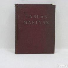 Libros antiguos: TABLAS MARINAS - 1933 - TERCERA EDICION. Lote 95328071