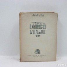 Libros antiguos: LARGO VIAJE - MARCELLA D'ARLE . Lote 95335655
