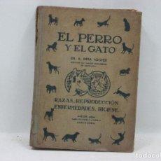 Libros antiguos: EL PERRO Y EL GATO - DR. A. RIERA ADOHER. Lote 95336775