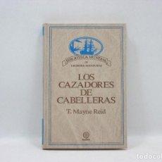 Libros antiguos: LOS CAZADORES DE CABELLERAS - T. MAYNE REID - PLANETA. Lote 95339063