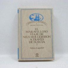 Libros antiguos: EL MARAVILLOSO VIAJE DE NILS HOLGERSSON A TRAVES DE SUECIA 2 - PLANETA. Lote 95341999