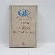 Libros antiguos: EL LIBRO DE LA SELVA - RUDYARD KIPLING - PLANETA. Lote 95343343