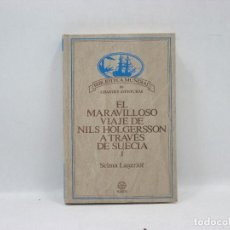 Libros antiguos: EL MARAVILOSO VIAJE DE NILS HOLGERSSON A TRAVES DE SUECIA 2 - SELMA LAGERLÖF . Lote 95346023