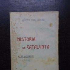 Libros antiguos: HISTORIA DE CATALUNYA, BOFARULL, A. DE, 1906 (TOMS I-XIV). Lote 95363035