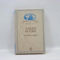Libros antiguos: TARAS BULBA - NICOLAI COGOL - PLANETA. Lote 95390547