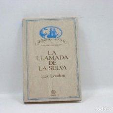 Libros antiguos: LA LLAMADA DE LA SELVA - JACK LONDON - PLANETA. Lote 95390639