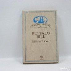 Libros antiguos: BUFFALO BILL - WILLIAM F. CODY - PLANETA. Lote 95390831