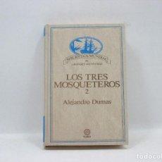 Libros antiguos: LOS TRES MOSQUETEROS 2 - ALEJANDRO DUMAS - PLANETA. Lote 95390959