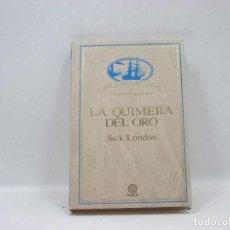 Libros antiguos: LA QUIMERA DEL ORO - JACK LONDON - PLANETA. Lote 95391339