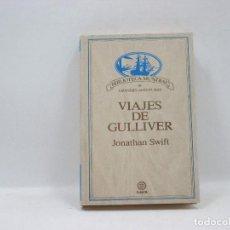 Libros antiguos: VIAJES DE GULLIVER - JONATHAN SWIFT - PLANETA. Lote 95391423