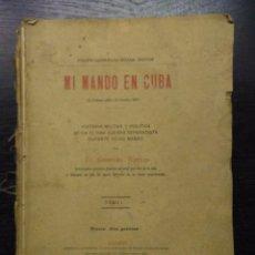 Alte Bücher - MI MANDO EN CUBA, EL GENERAL WEYLER, 1910 (2 TOMOS) - 95392627