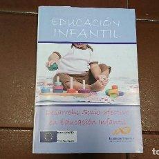 Libros antiguos: EDUCACIÓN INFANTIL, DESARROLLO SOCIO-AFECTIVO EN EDUCACIÓN INFANTIL . Lote 95394307