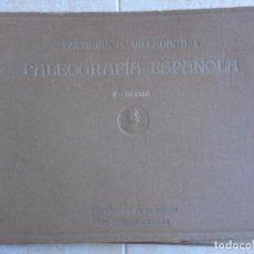 Libros antiguos: PLAEOGRAFÍA ESPAÑOLA. Lote 95409319