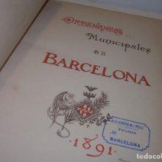 Libros antiguos: ORDENANZAS MUNICIPALES DE BARCELONA....AÑO...1.891. Lote 95413963