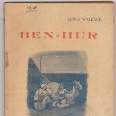 Libros antiguos: LA NOVELA DE AHORA Nº 82 BIS. BEN - HUR POR LEWIS WALLACE. .. CALLEJA 191?.. Lote 95430139